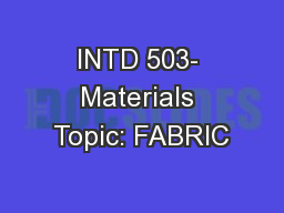 INTD 503- Materials Topic: FABRIC
