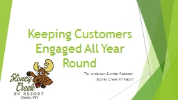Keeping Customers Engaged All Year Round