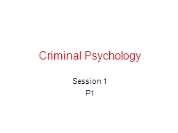 Criminal Psychology Session 1