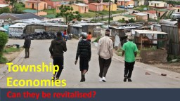 Township  Economies An introduction PowerPoint PPT Presentation