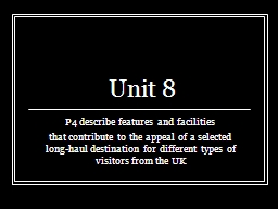 Unit 8 P4 describe features and facilities PowerPoint PPT Presentation