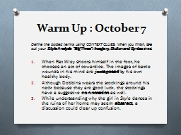 Warm Up : October  7 Define the bolded terms using CONTEXT CLUES. When you finish, take out your