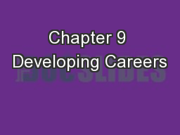Chapter 9 Developing Careers