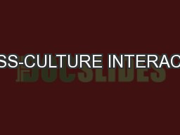 CROSS-CULTURE INTERACTION