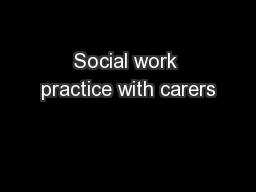 Social work practice with carers
