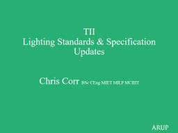 TII  Lighting Standards & Specification Updates