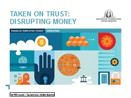 Taken on trust:  Disrupting money