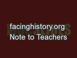 facinghistory.org Note to Teachers