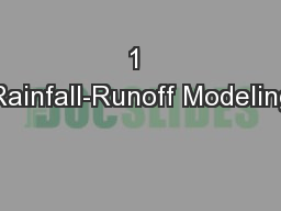 1 Rainfall-Runoff Modeling