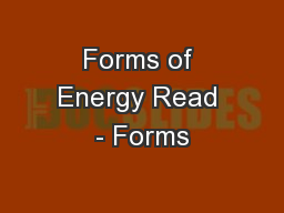 Forms of Energy Read - Forms