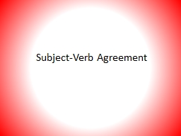 Subject-Verb Agreement Intervening Prepositional Phrases