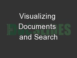 Visualizing Documents and Search