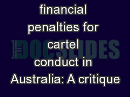 Corporate financial penalties for cartel conduct in Australia: A critique