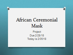 African Ceremonial Mask PowerPoint PPT Presentation
