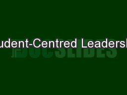 Student-Centred Leadership