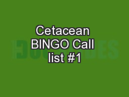 Cetacean BINGO Call list #1