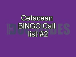Cetacean BINGO Call list #2