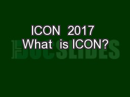 ICON  2017 What  is ICON?