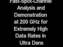 Fast-Spot-Channel Analysis and Demonstration at 200 GHz for Extremely High Data Rates in Ultra Dens
