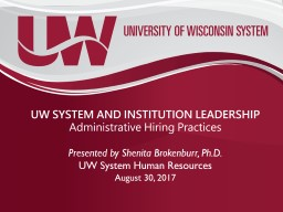 UW SYSTEM AND INSTITUTION LEADERSHIP