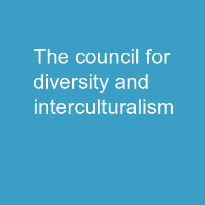The Council for Diversity and Interculturalism