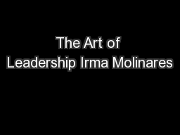 The Art of Leadership Irma Molinares