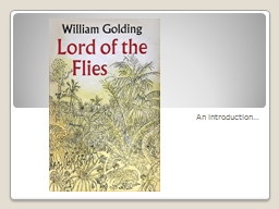 An introduction� Author � William Golding