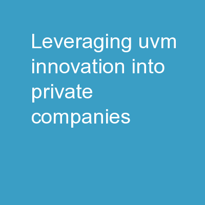 Leveraging UVM Innovation Into Private Companies