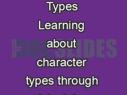 Character Types Learning about character types through fairy tales