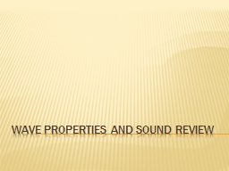 Wave Properties and Sound Review