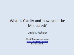 What is Clarity and how can it be Measured?
