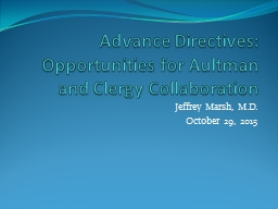 Advance Directives: Opportunities for