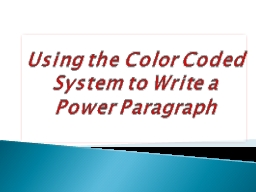 Using the Color Coded System to Write a Power Paragraph