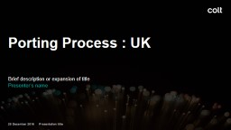 Geographic Porting Process : UK