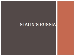 Stalin�s Russia Can anyone think of an example of propaganda in modern times?
