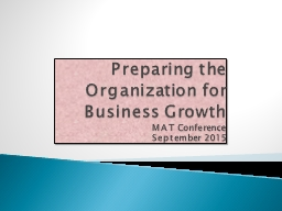 Preparing the Organization for Business Growth