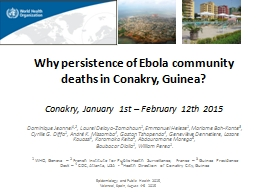 Why persistence of Ebola community deaths in Conakry, Guinea?