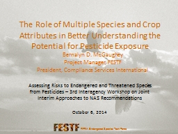 The Role of Multiple Species and Crop Attributes in Better Understanding the Potential for