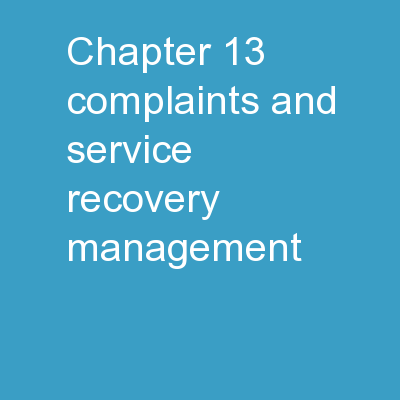 Chapter   13 Complaints and Service Recovery Management