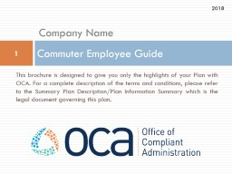 This brochure is designed to give you only the highlights of your Plan with OCA. For a complete des