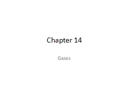 Chapter 14 Gases Gas Pressure PowerPoint PPT Presentation