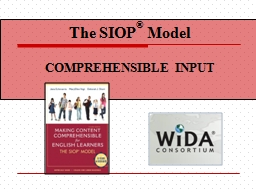 COMPREHENSIBLE  INPUT The SIOP PowerPoint PPT Presentation