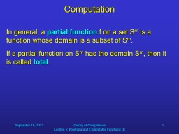 September 19, 2017 Theory of Computation                                                 Lecture 5: