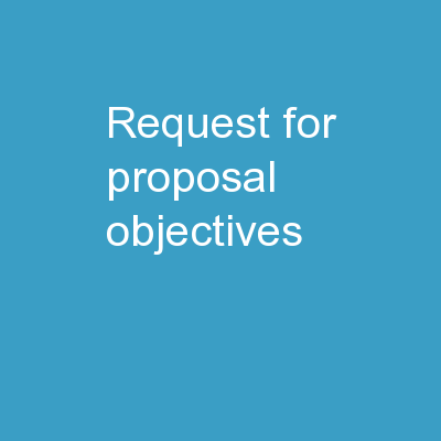 Request for Proposal Objectives