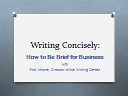 Writing Concisely: How to Be Brief for Business