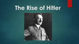 The Rise of Hitler Back up to WWI