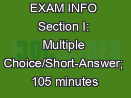 AP EURO EXAM INFO Section I: Multiple Choice/Short-Answer; 105 minutes