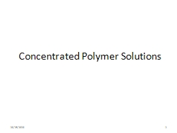 Concentrated Polymer Solutions