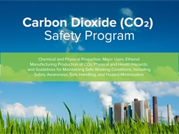 This  CARBON DIOXIDE SAFETY MANUAL PowerPoint Presentation, PPT - DocSlides