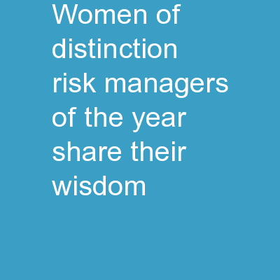 Women of Distinction Risk Managers of the Year Share Their Wisdom